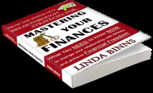 Breakthrough Strategies for Mastering Your Finances by Linda Binns
